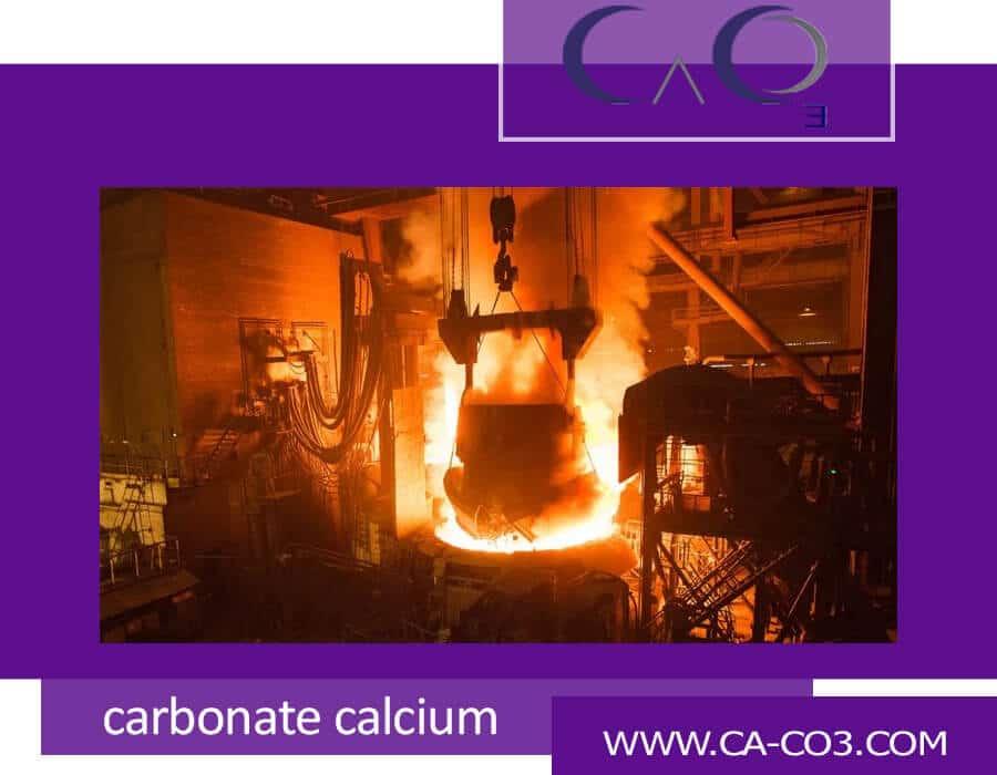 کربنات کلسیم در آهن و فولاد سازی چه فوایدی دارد؟